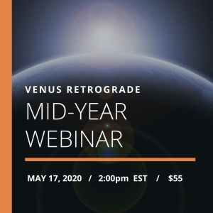 Mid-year 2020 Webinar Venus retrograde
